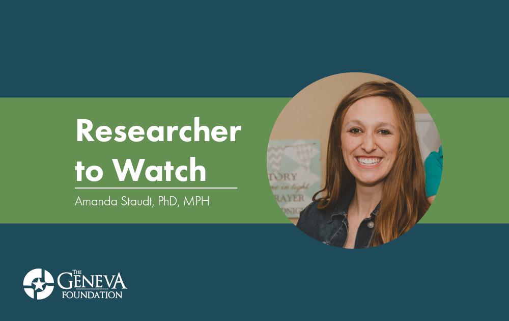 Researcher to Watch- Staudt